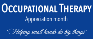 April; Occupational therapy month