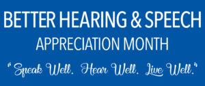 May; Speech Therapy appreciation